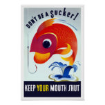 Don't Be A Sucker! Keep Your Mouth Shut -- WW2