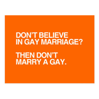 DON T BELIEVE IN GAY MARRIAGE DON T MARRY - png Post Card