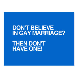 DON T BELIEVE IN GAY MARRIAGE - png Postcards