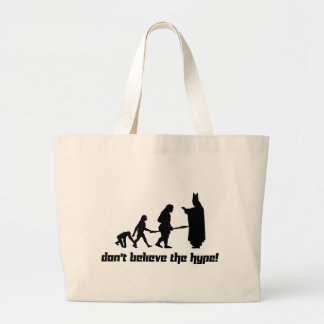 Don't believe the hype! 2 jumbo tote bag