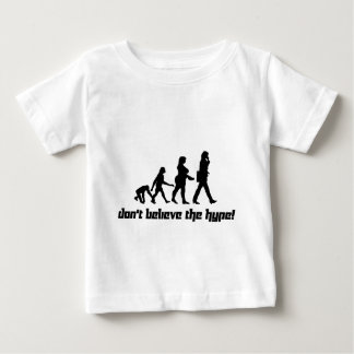 Don't believe the hype! 3 baby T-Shirt