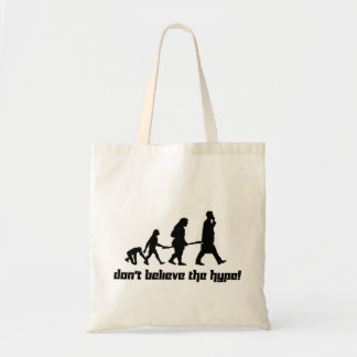 Don't believe the hype! budget tote bag