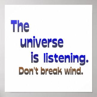 Don t Break Wind - Universe is Listening Poster