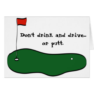 Don t Drink and Drive Greeting Cards
