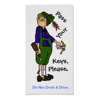 Don t Drink Drive Oktoberfest Poster - Pass Keys