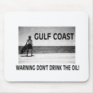 DON T DRINK THE OIL MOUSE PADS