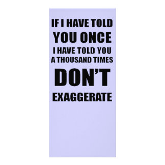 Don t Exaggerate Rack Card Template