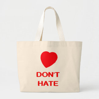 DON'T HATE Your Custom Jumbo Tote