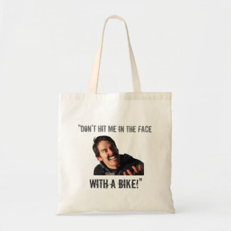 """Don't Hit Me in the Face with a Bike!"" Tote Bag"