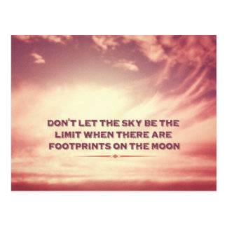 Don t let the sky be the limit… post card