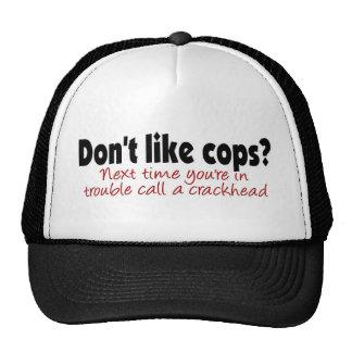 Don t like cops mesh hats