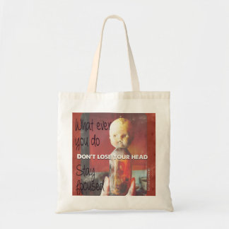 Don´t lose your head :)) budget tote bag