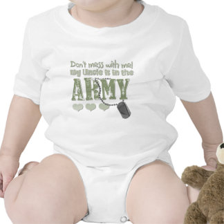 Don t Mess With me My Uncle is in the Army Shirt