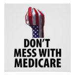 Don't Mess with Medicare Poster