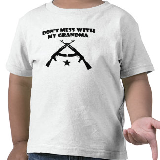 Don t Mess With My Grandma T-shirt