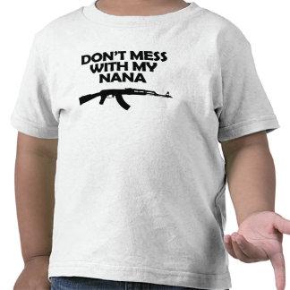 Don t Mess With My Nana T Shirts