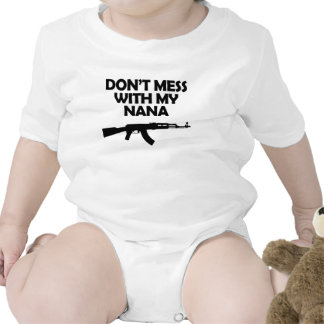 Don t Mess With My Nana Bodysuits