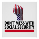 Don't Mess with Social Security Print