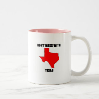 Don;t Mess With Texas Two-Tone Coffee Mug
