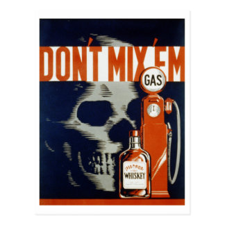 Don t Mix Em-Don t Drink and Drive Post Card