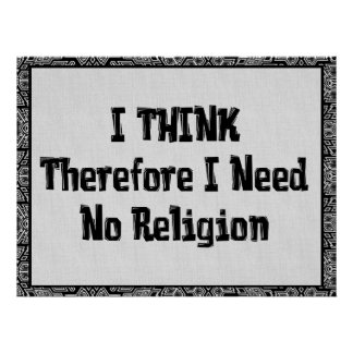 Don t Need Religion Poster