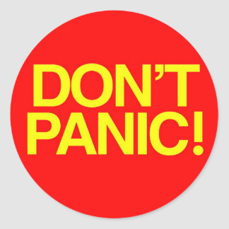 Don t Panic Round Sticker