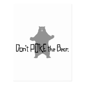 Don t Poke the BEAR Post Cards