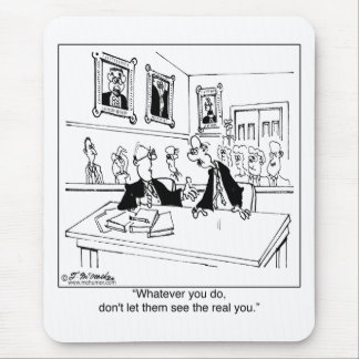 Don't Show The Real You Mouse Mat