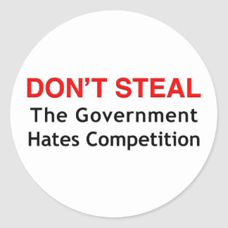 Don t Steal Round Stickers