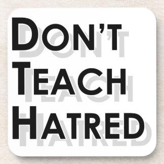 Don t Teach Hatred Coaster