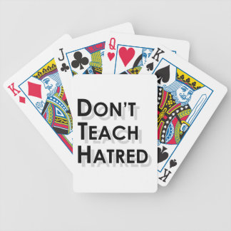 Don t Teach Hatred Deck Of Cards