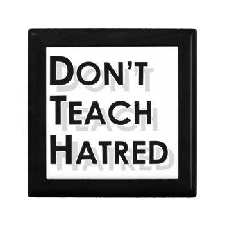 Don t Teach Hatred Jewelry Box