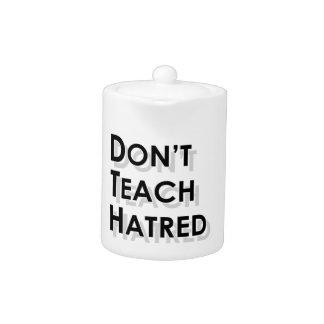 Don t Teach Hatred