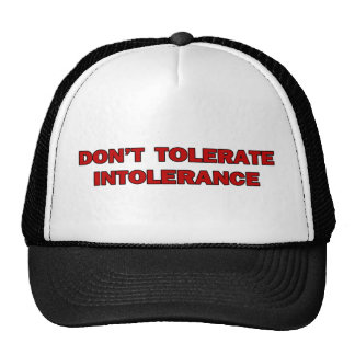 Don t Tolerate Intolerance Hat