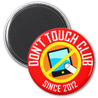 don t touch refrigerator magnets