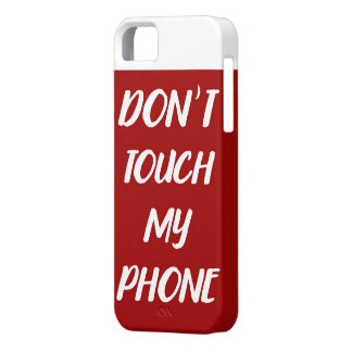 Don´t touch my phone marries, iphone 8 iPhone 5 case