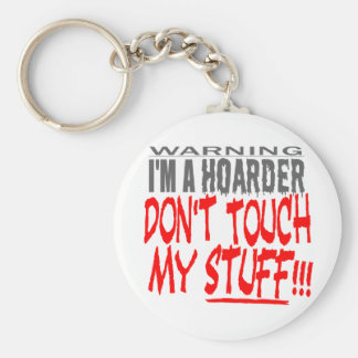 DON'T TOUCH MY STUFF! KEY RING