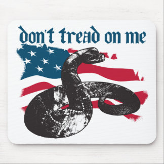 Don t Tread On Me Mouse Pads