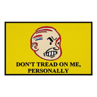 Don t tread on me personally Poster Posters