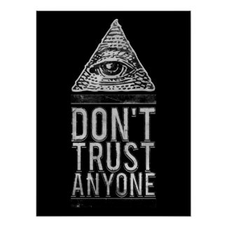 Don t trust anyone poster