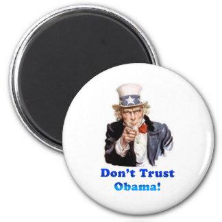 Don t trust Obama Fridge Magnet