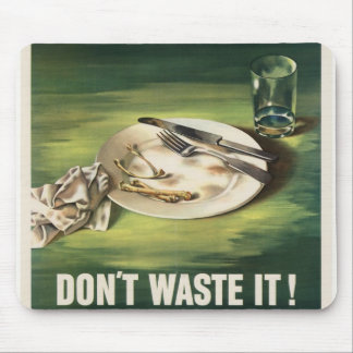 Don t Waste Food Mouse Pads