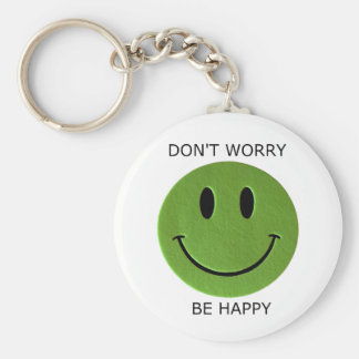Don t Worry Be Happy Keychain
