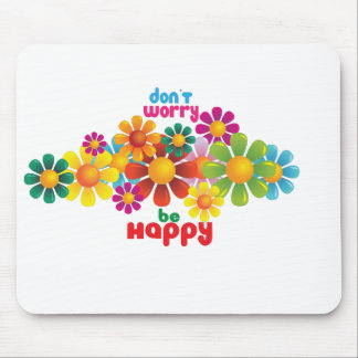 Don t worry be happy mousemat