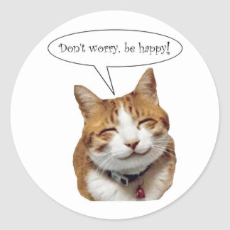 Don t Worry Be Happy Smiling Cat sticker