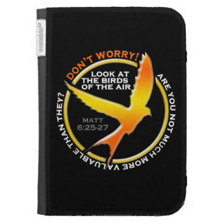 Don t Worry Christian Bird Bible Verse Religious Kindle Cases