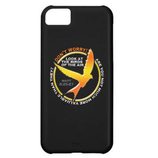 Don t Worry Christian Bird Bible Verse Religious iPhone 5C Cases