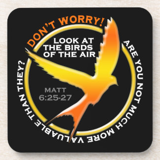 Don t Worry Christian Bird Bible Verse Religious Drink Coasters