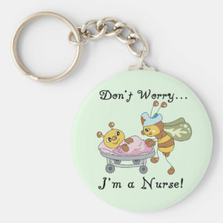 Don t Worry I m a Nurse Tshirts and Gifts Key Chains