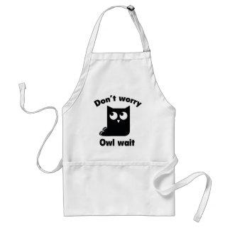 Don't Worry. Owl Wait. Standard Apron